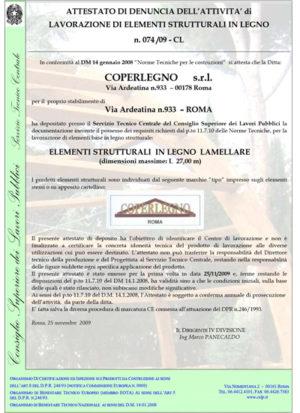 ATTESTATO DI DENUNCIA DELL'ATTIVITA' di LAVORAZIONE DI ELEMENTI STRUTTURALI IN LEGNO n. 074 /09 - CL